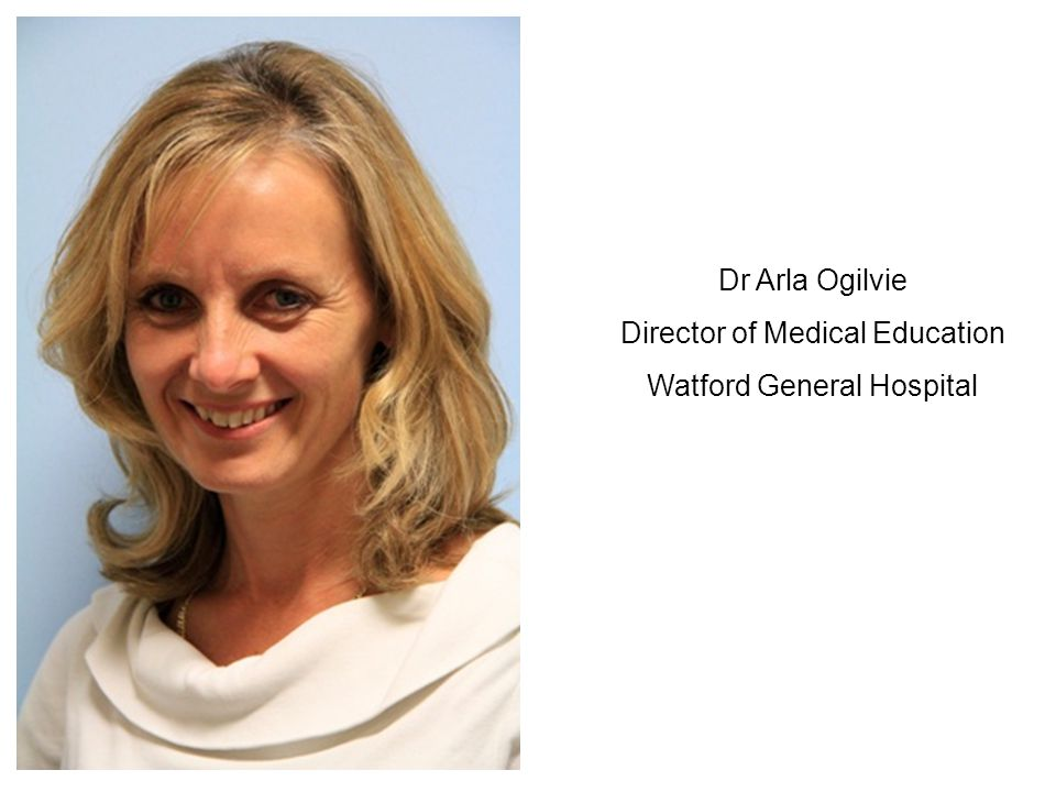 Director of Medical Education Watford General Hospital