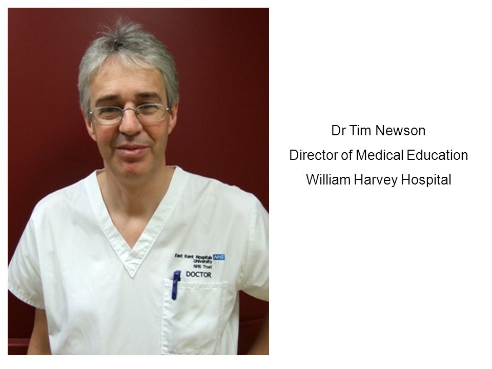 Director of Medical Education William Harvey Hospital
