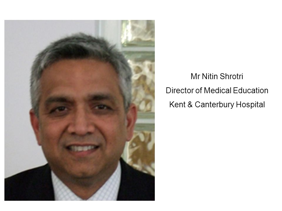 Director of Medical Education Kent & Canterbury Hospital