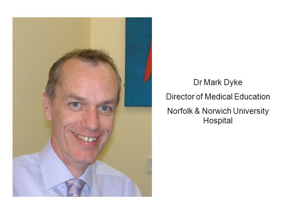 Director of Medical Education Norfolk & Norwich University Hospital