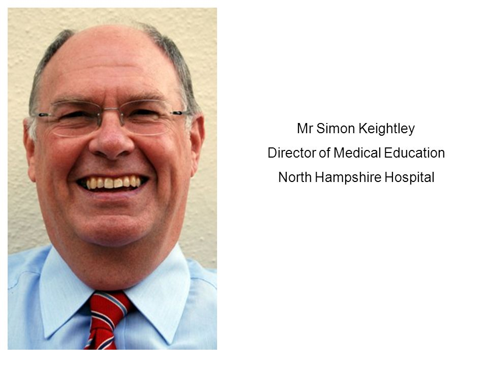 Director of Medical Education North Hampshire Hospital