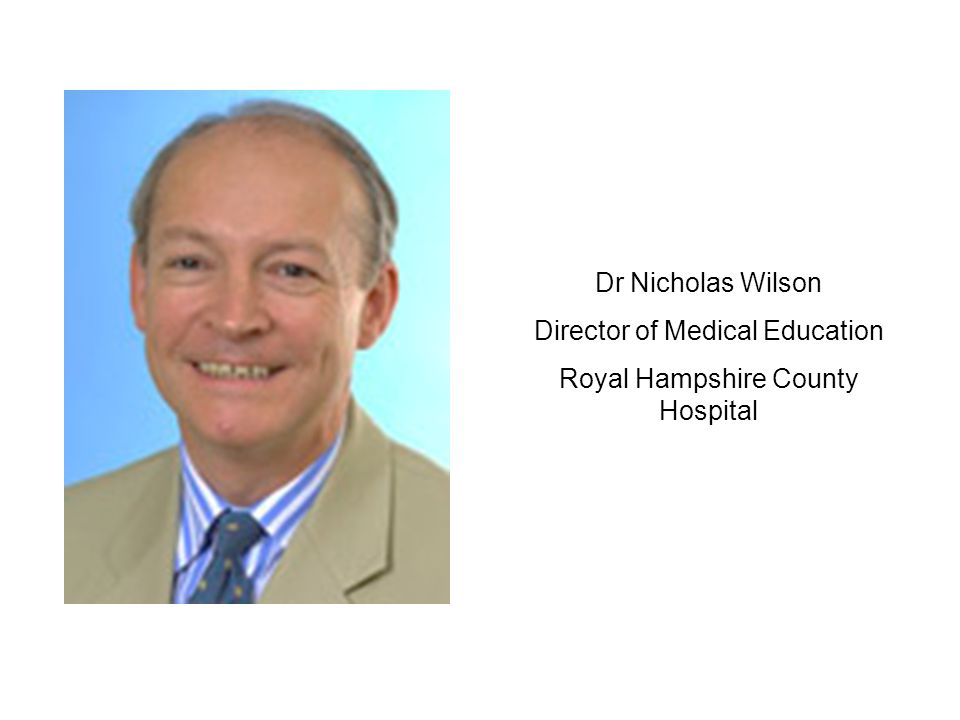 Director of Medical Education Royal Hampshire County Hospital