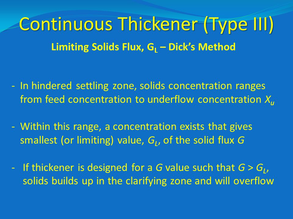 Continuous Thickener (Type III)