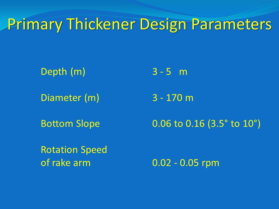 Primary Thickener Design Parameters