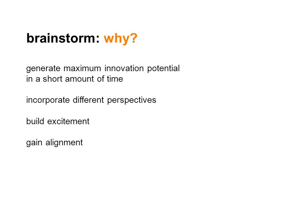brainstorm: why generate maximum innovation potential