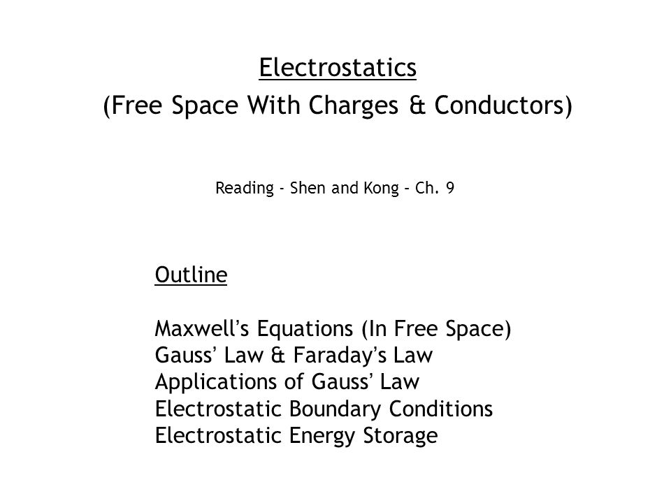 (Free Space With Charges & Conductors)