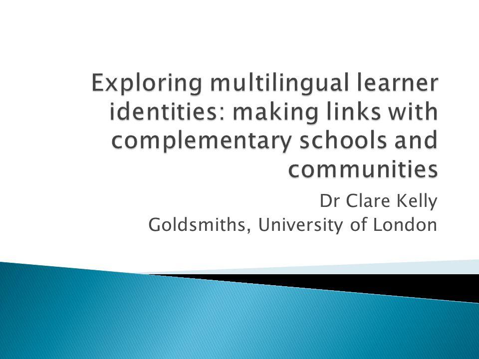 Dr Clare Kelly Goldsmiths, University of London