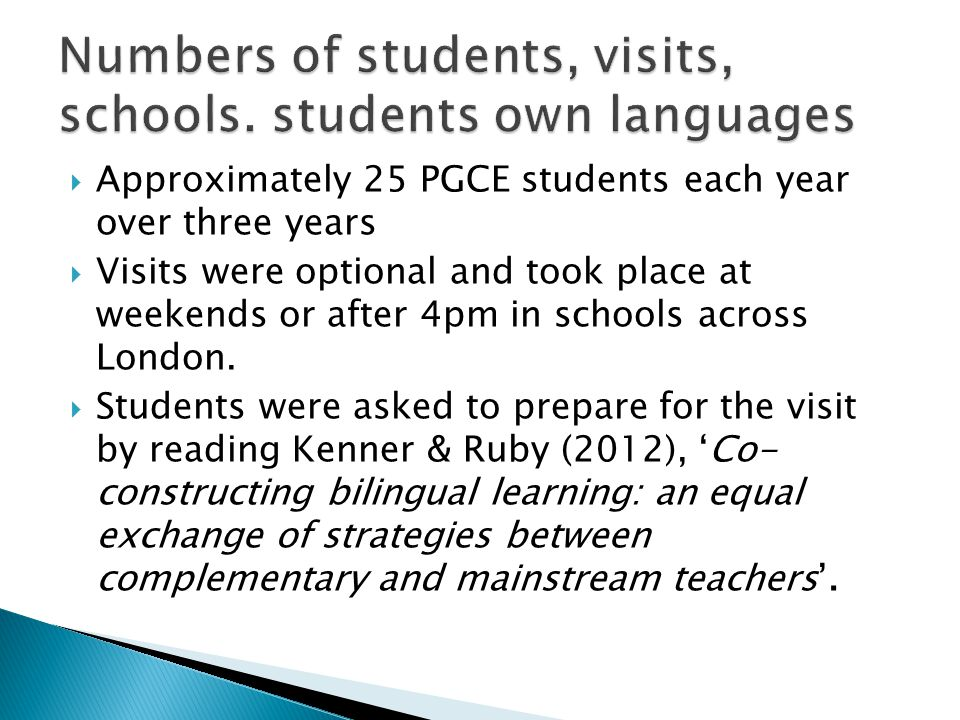 Numbers of students, visits, schools. students own languages