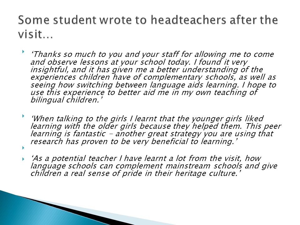 Some student wrote to headteachers after the visit…