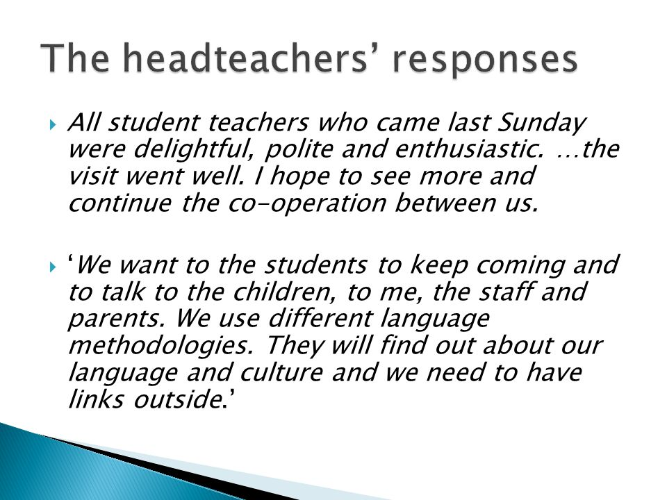 The headteachers' responses