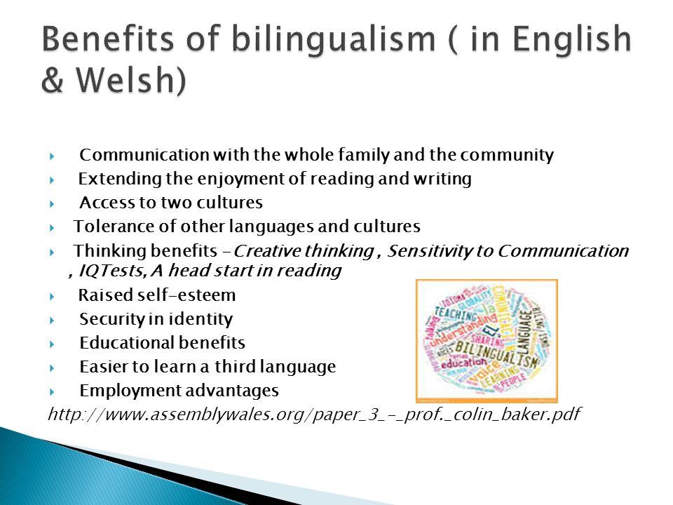 Benefits of bilingualism ( in English & Welsh)
