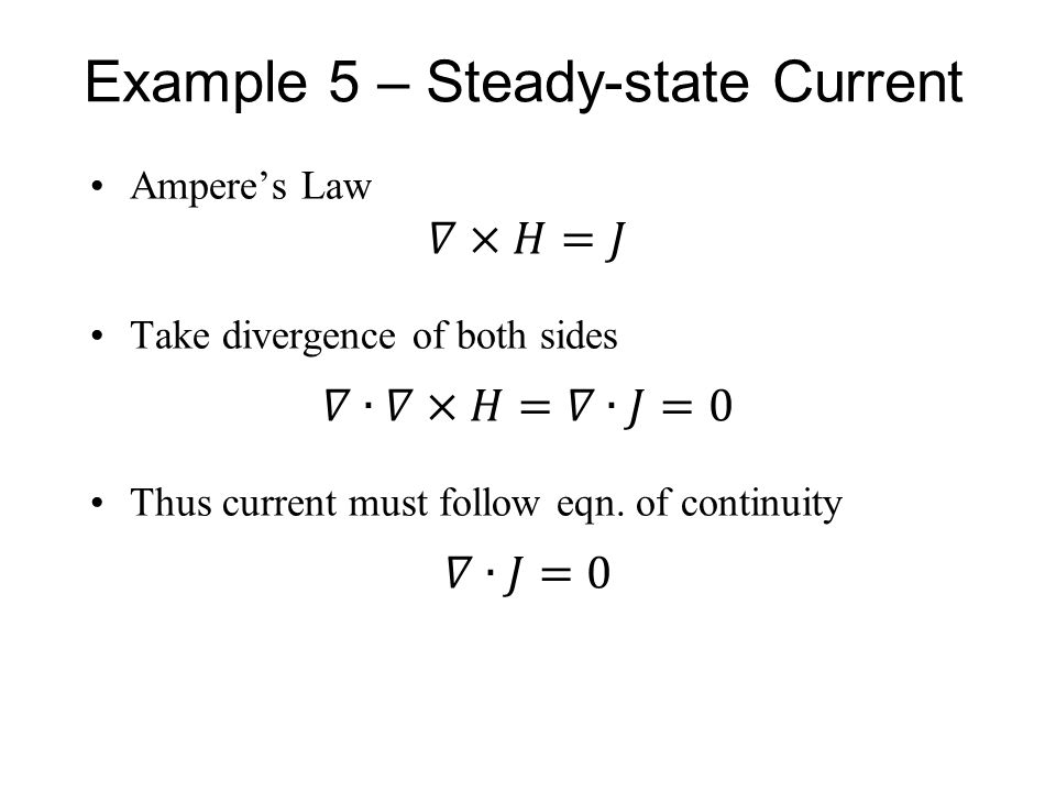 Example 5 – Steady-state Current