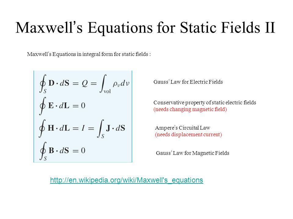 Maxwell's Equations for Static Fields II