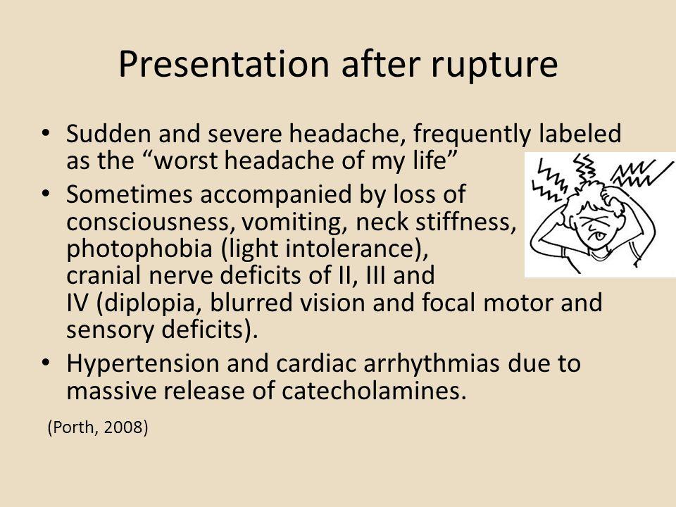 Presentation after rupture