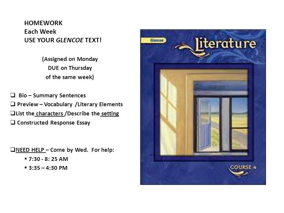 HOMEWORK Each Week USE YOUR GLENCOE TEXT!