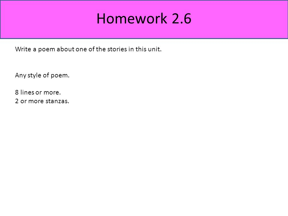 Homework 2.6 Write a poem about one of the stories in this unit.