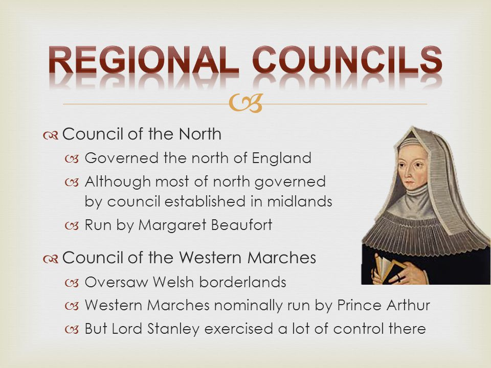 Regional Councils Council of the North Council of the Western Marches