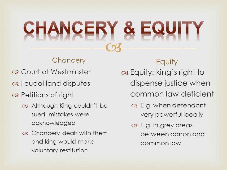 Chancery & Equity Equity