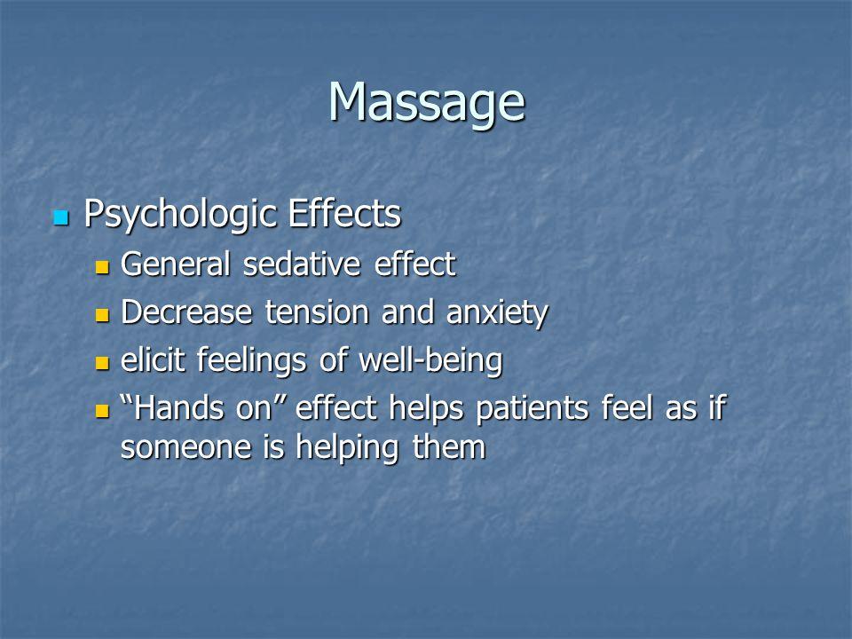 Massage Psychologic Effects General sedative effect