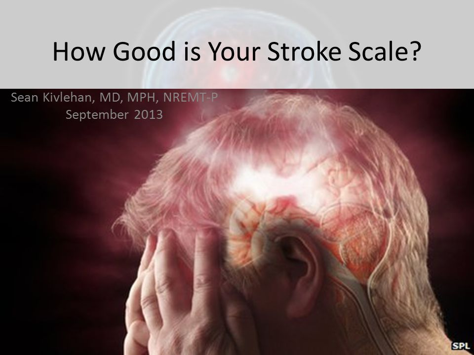 How Good is Your Stroke Scale