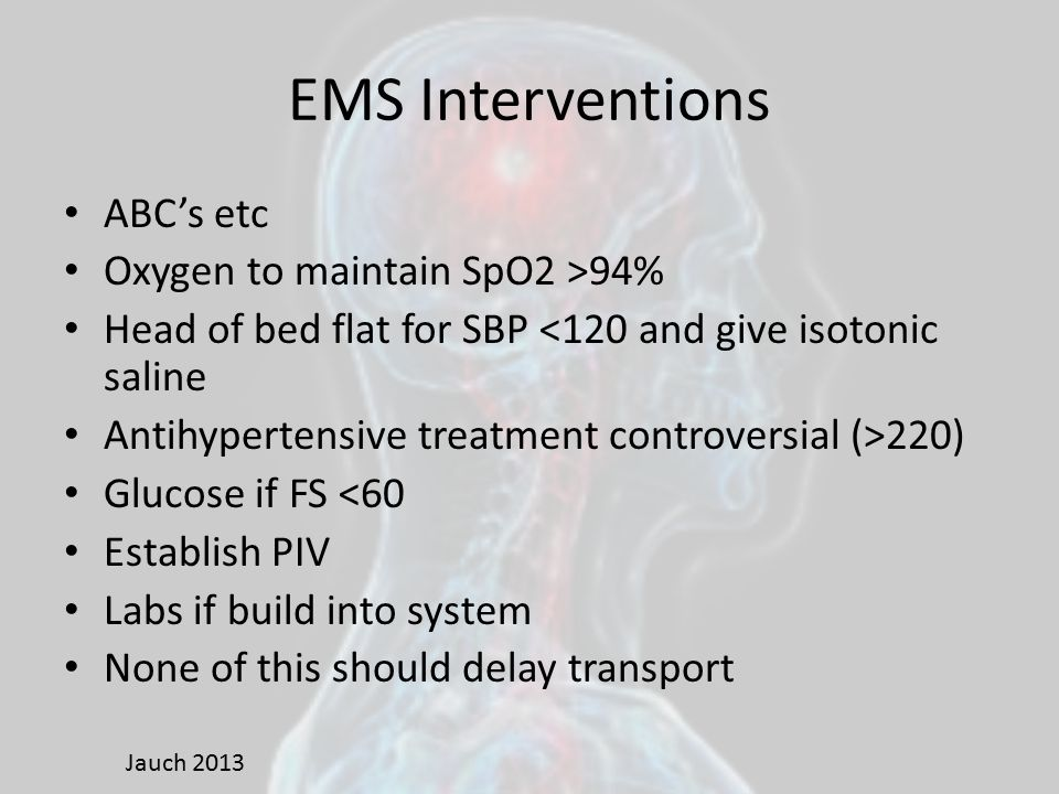 EMS Interventions ABC's etc Oxygen to maintain SpO2 >94%