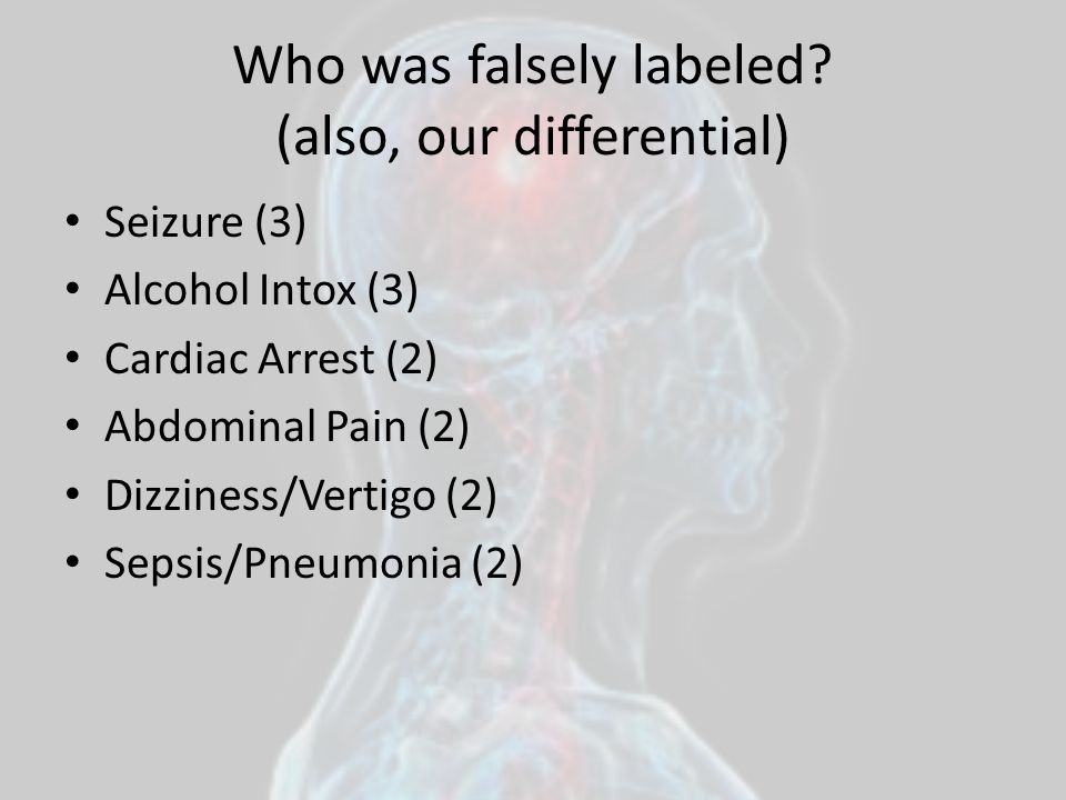 Who was falsely labeled (also, our differential)