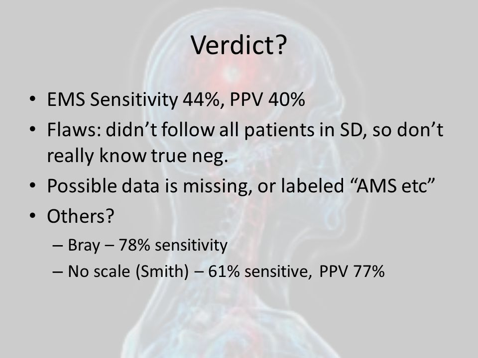 Verdict EMS Sensitivity 44%, PPV 40%