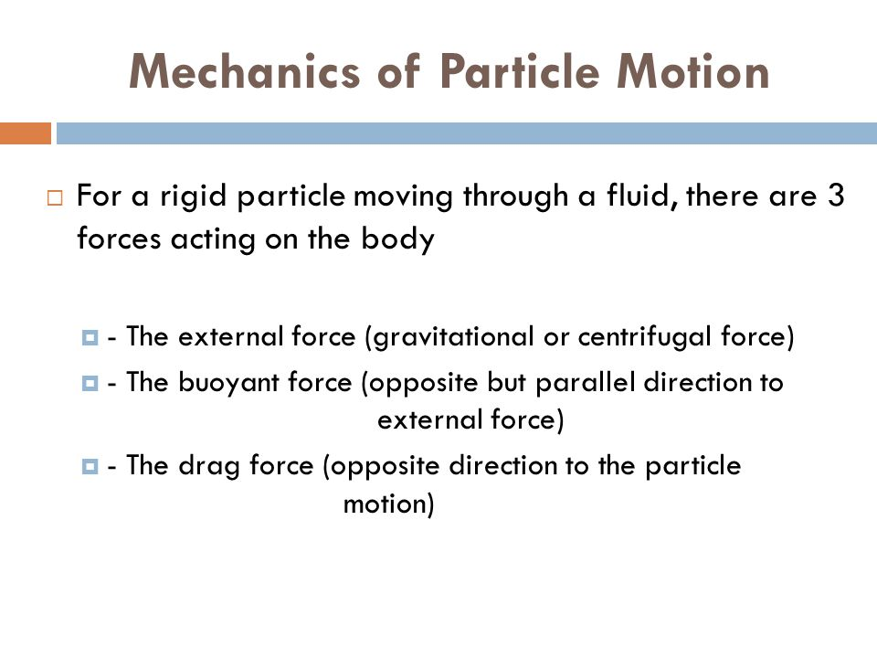 Mechanics of Particle Motion