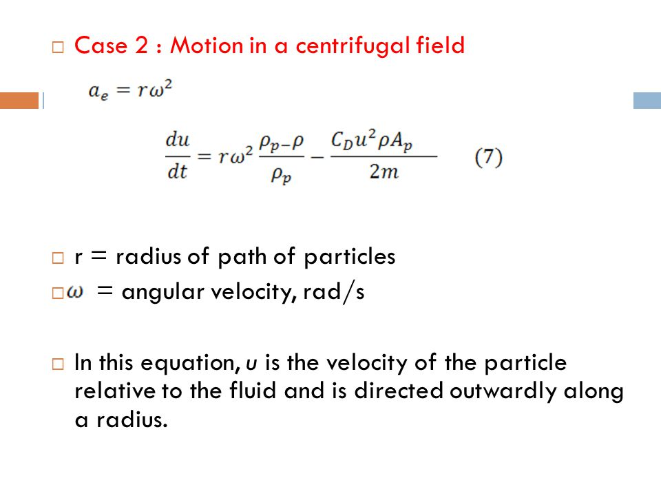 Case 2 : Motion in a centrifugal field