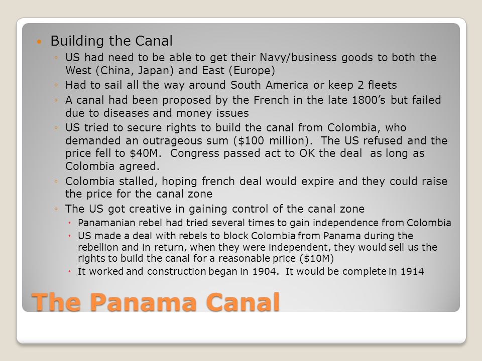 The Panama Canal Building the Canal