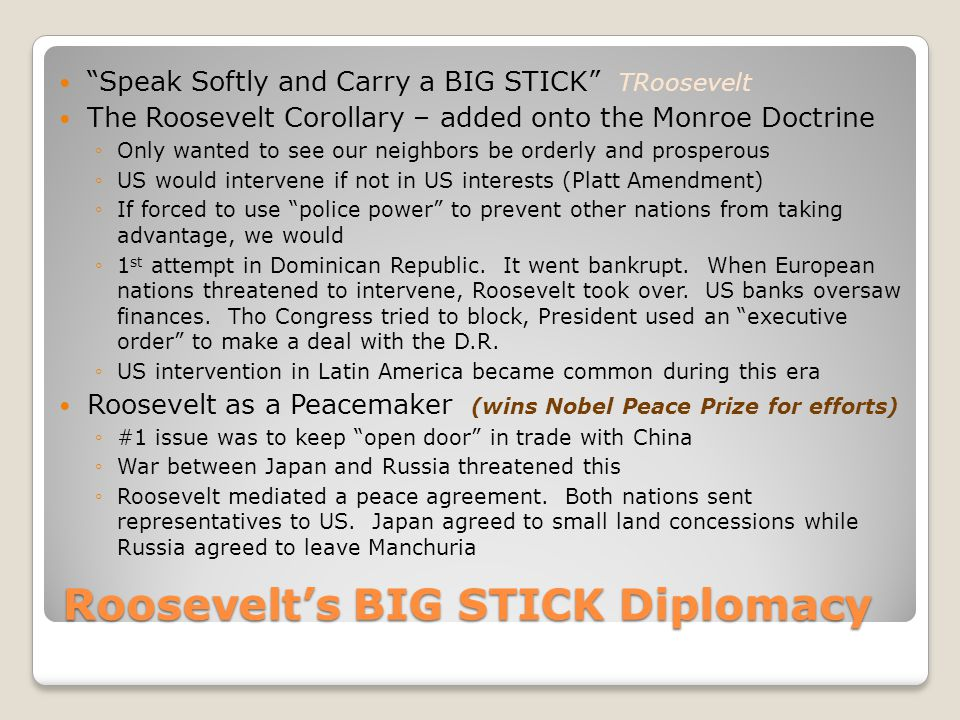Roosevelt's BIG STICK Diplomacy