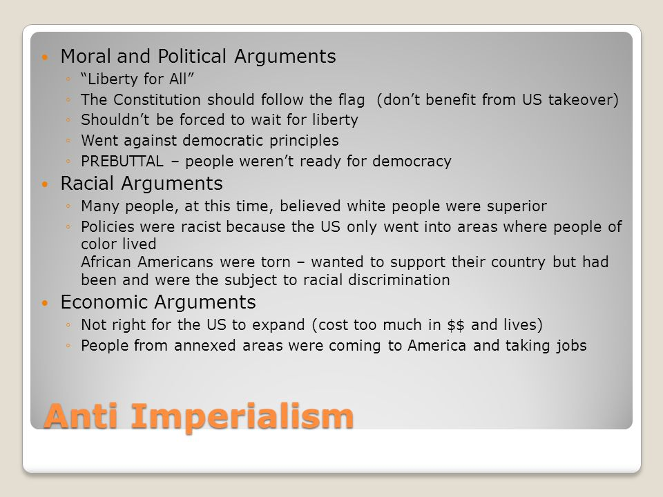 Anti Imperialism Moral and Political Arguments Racial Arguments