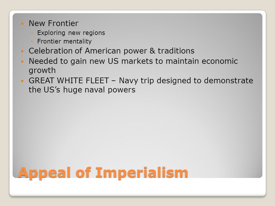 Appeal of Imperialism New Frontier