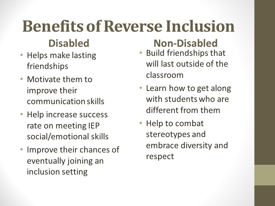 Benefits of Reverse Inclusion