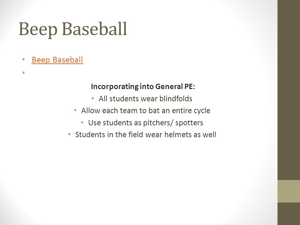 Beep Baseball Beep Baseball Incorporating into General PE: