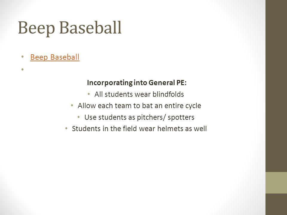 Beep Baseball Beep Baseball Incorporating into General PE: