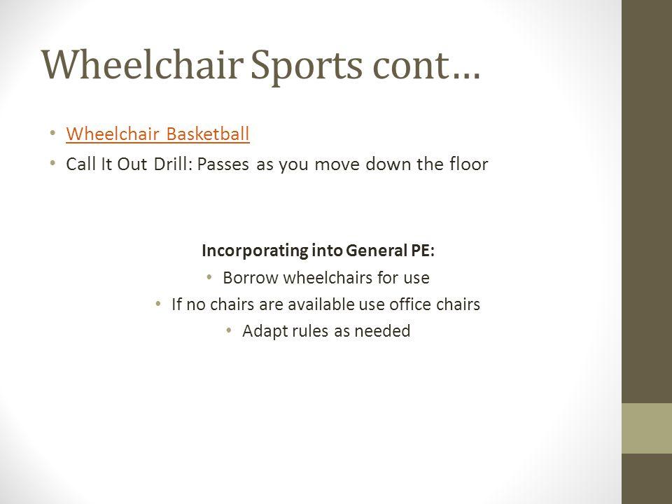 Wheelchair Sports cont…