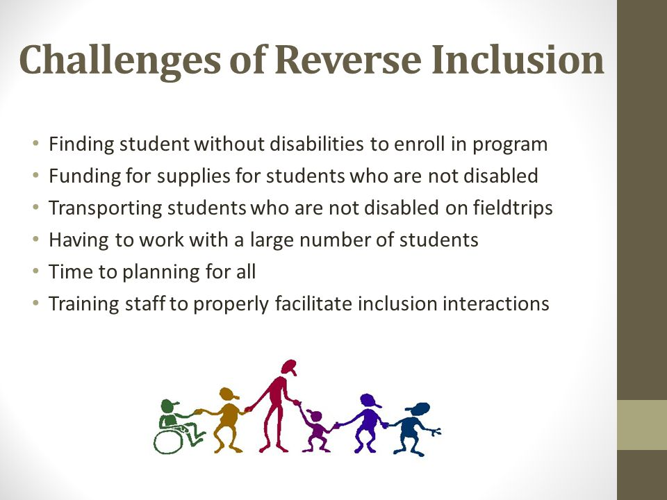 Challenges of Reverse Inclusion