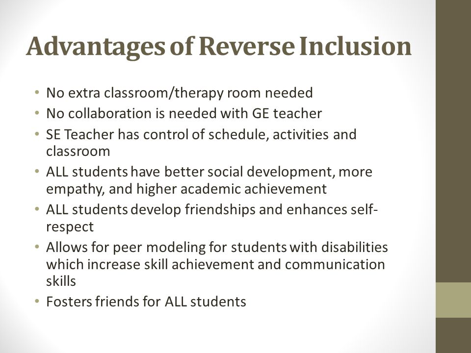 Advantages of Reverse Inclusion