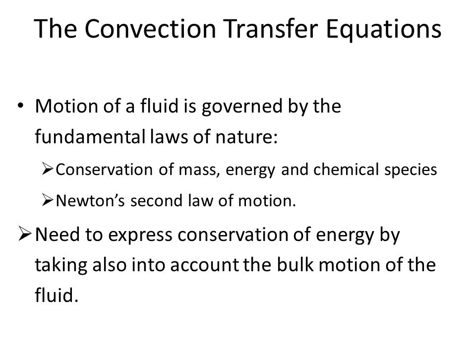 The Convection Transfer Equations