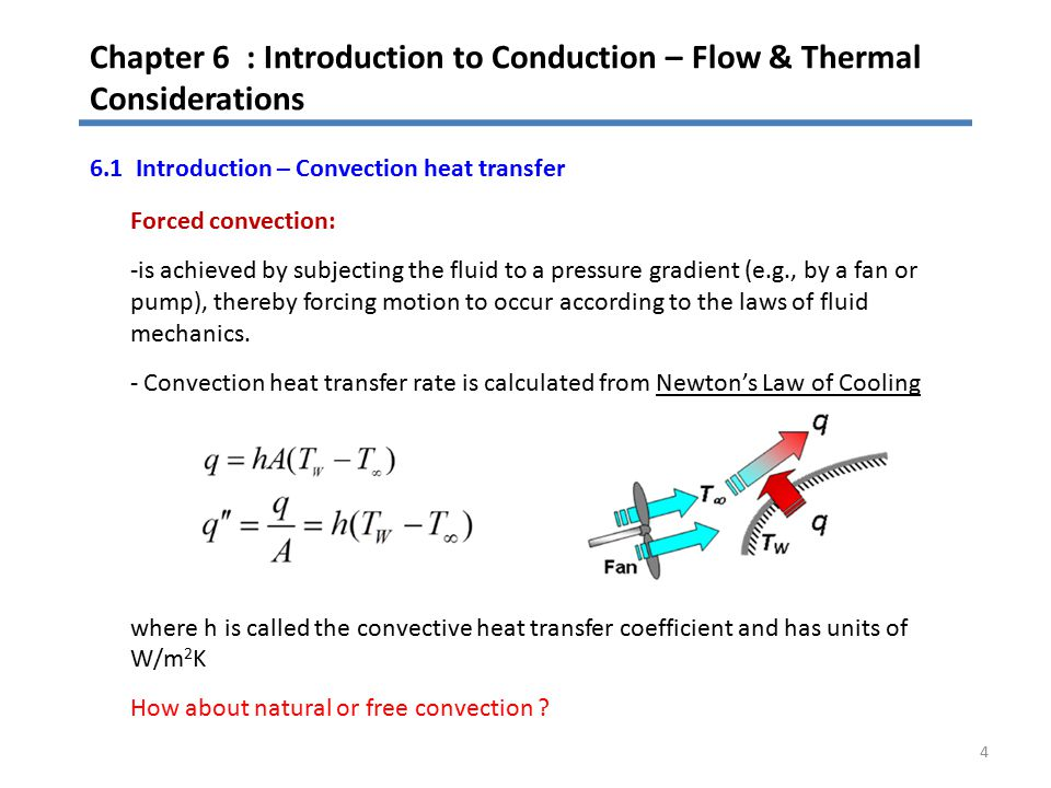 Chapter 6 : Introduction to Conduction – Flow & Thermal Considerations