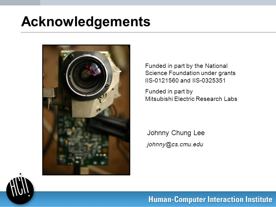 Acknowledgements Johnny Chung Lee
