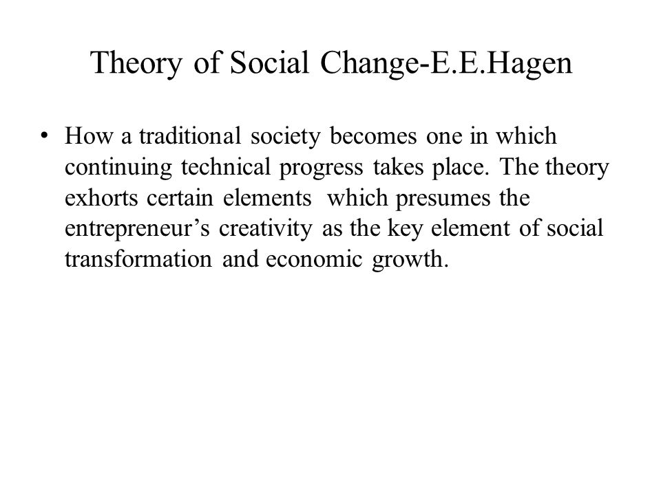 Theory of Social Change-E.E.Hagen