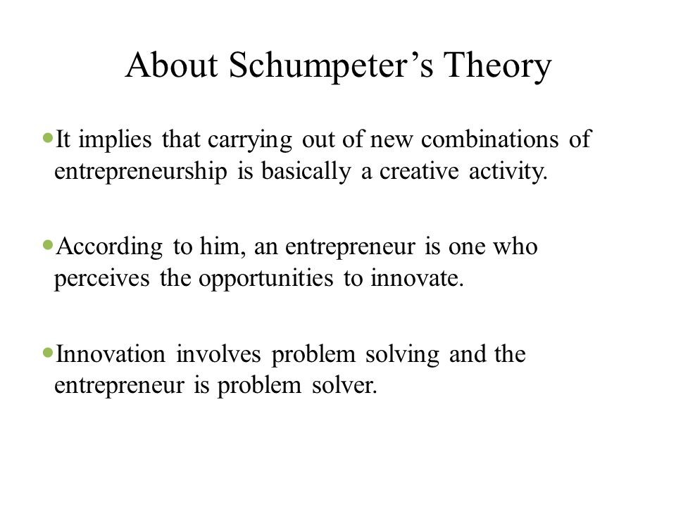 About Schumpeter's Theory