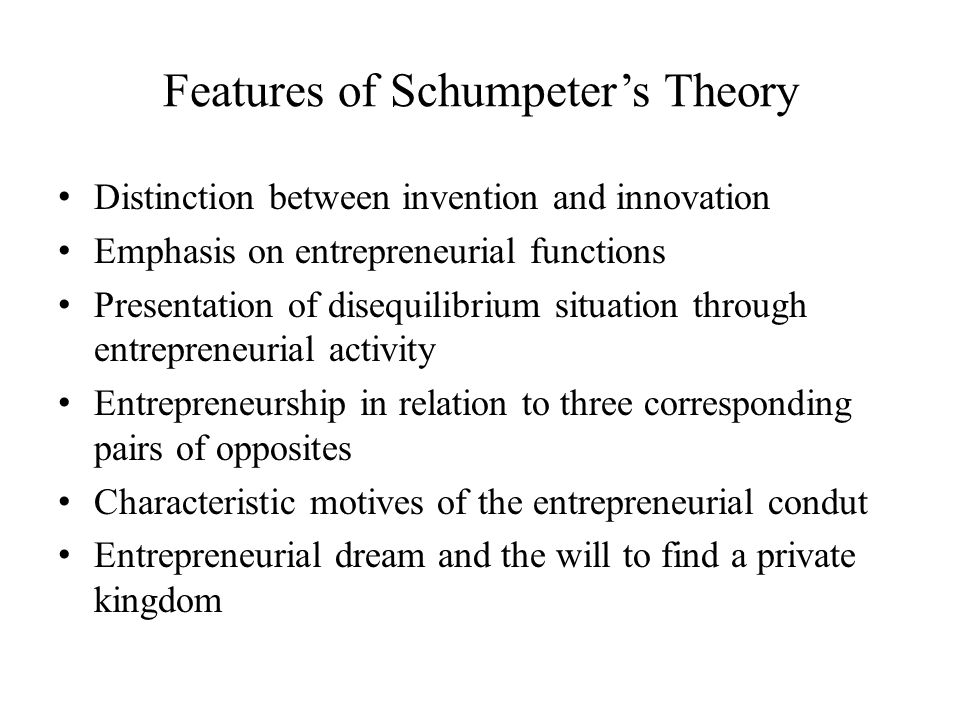 Features of Schumpeter's Theory