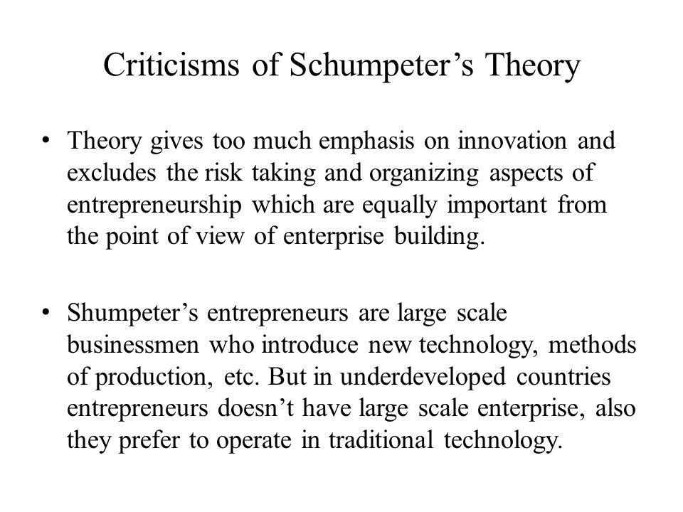 Criticisms of Schumpeter's Theory