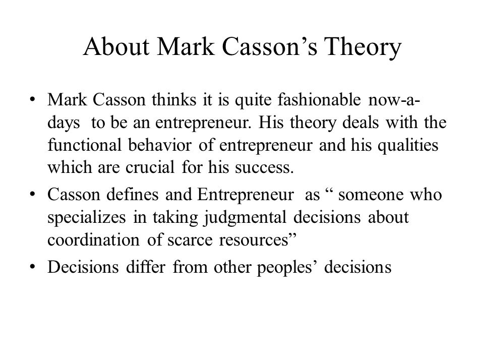 About Mark Casson's Theory