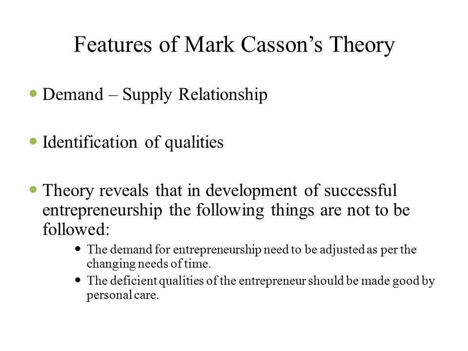 Features of Mark Casson's Theory