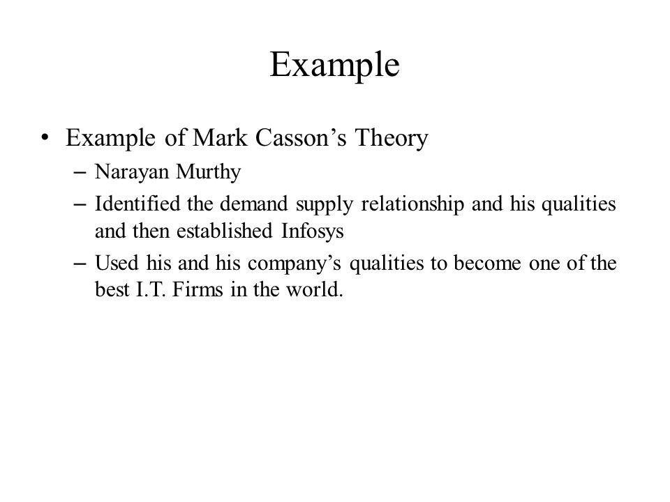 Example Example of Mark Casson's Theory Narayan Murthy