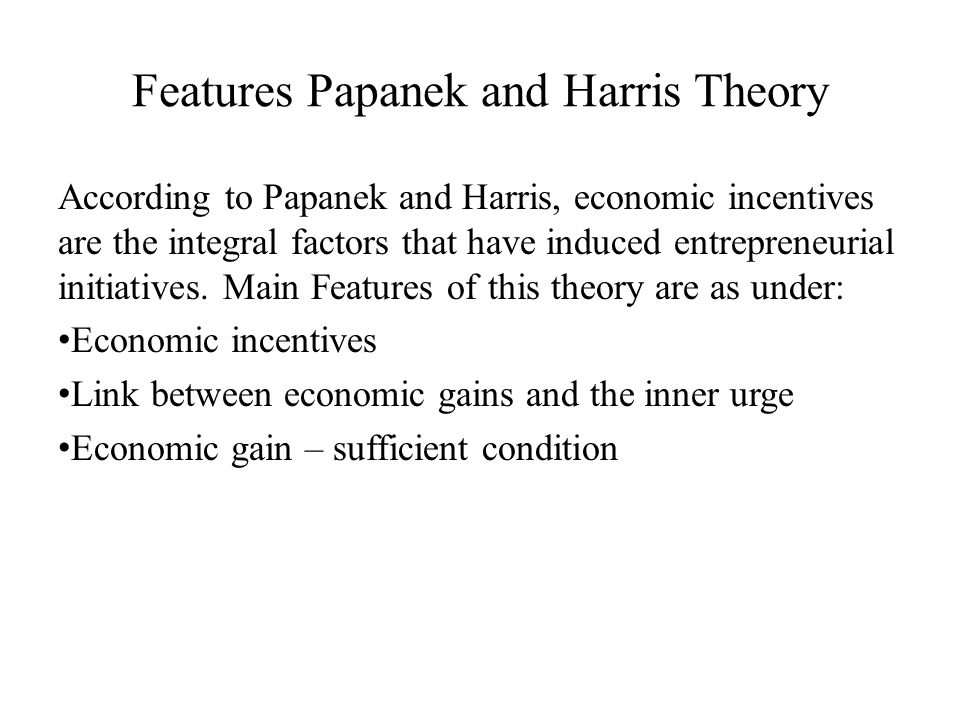 Features Papanek and Harris Theory